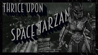 Thrice upon a Space Tarzan: Predator Hunting Grounds Noir