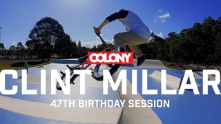 Clint Millar 47th Birthday Session - Colony BMX