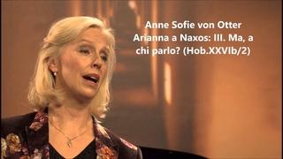 """Anne Sofie von Otter: The complete """"Arianna a Naxos """" (Haydn)"""