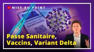 #PasseSanitaire - #VariantDelta - #Vaccins : la mise au point UPRTV !
