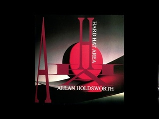 Allan Holdsworth - Hard Hat Area (1993) Full Album