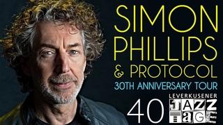 Simon Phillips & Protocol: 30th Anniversary Tour - Leverkusener Jazztage 2019