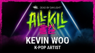 Dead by Daylight   All-Kill   Consultation with Kevin Woo