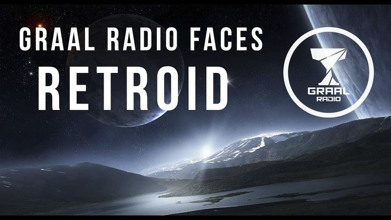 Retroid Graal Radio Faces 12 12 2019