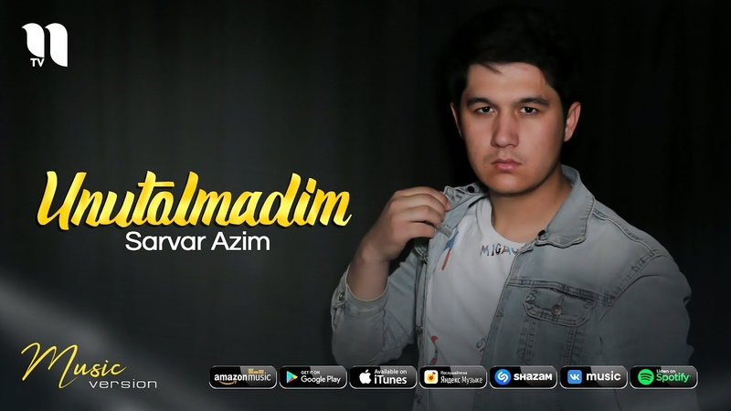 Sarvar Azim Unutolmadim audio 2021