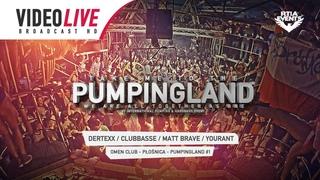 Pumpingland #1 Omen 01 05 2015 Dertexx, Clubbasse, Matt Brave