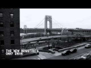 The New ResistANTs - Onny Swar