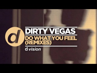 Dirty Vegas – Do What You Feel (Timo Jahns Remix) [Cover Art]