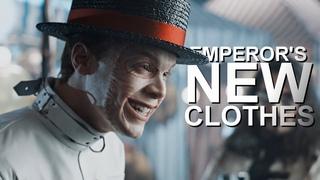MultiVillains | Emperor's New Clothes
