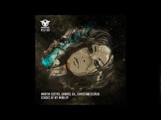 Martin Costas & Gabriel Gil & Christian Scorza - Echoes Of My Mind
