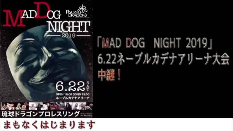RDPW Mad Dog Night 2019 (22.06.2019)