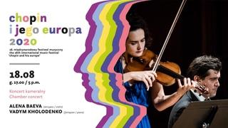 Alena Baeva, Vadym Kholodenko |  16th International Music Festival Chopin and his Europe
