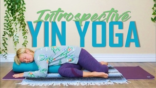 90 min Yin Yoga Class | An Introspective Practice