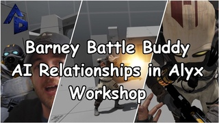 Barny the Battle Buddy in Half-Life Alyx Workshop Tools: Building a Combine Squad