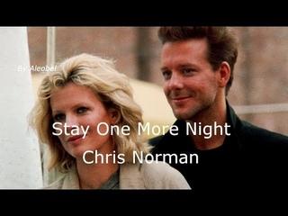 Stay One More Night 💗 Chris Norman (Nine 1/2 Weeks) ~ Lyrics + Traduzione in Italiano